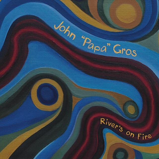 "Album Review: ""River's On Fire"" by John Papa Gros"