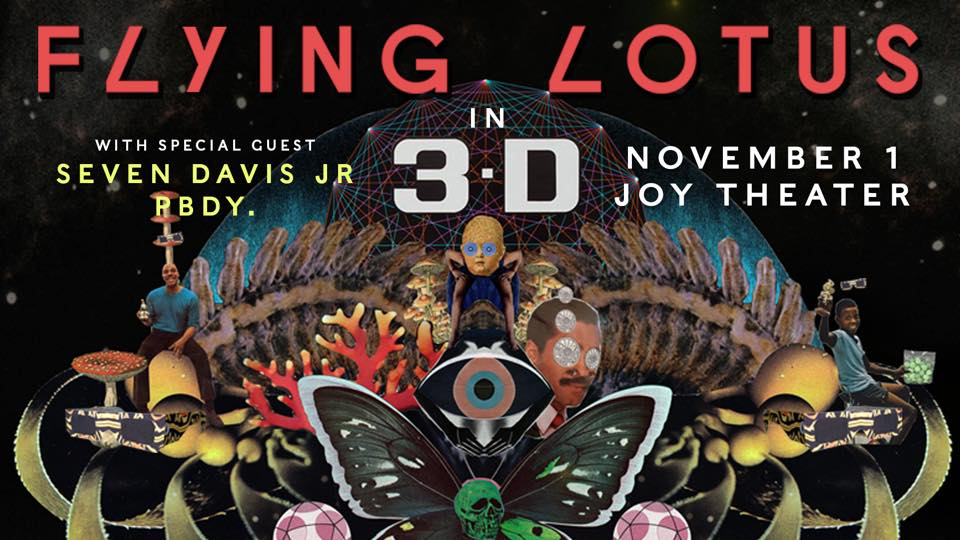 Don't Miss the Mind-Bending Madness of Flying Lotus in 3D at Joy Theater, Wednesday, November 1